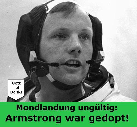 Mondlandung ungültig: Armstrong war gedopt!